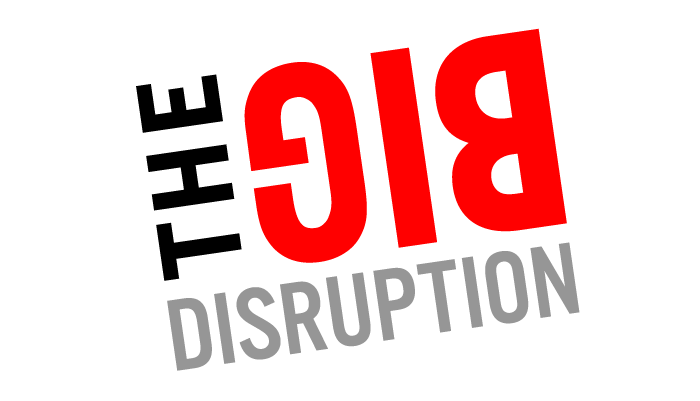 thebigdisruption-700x400p-01