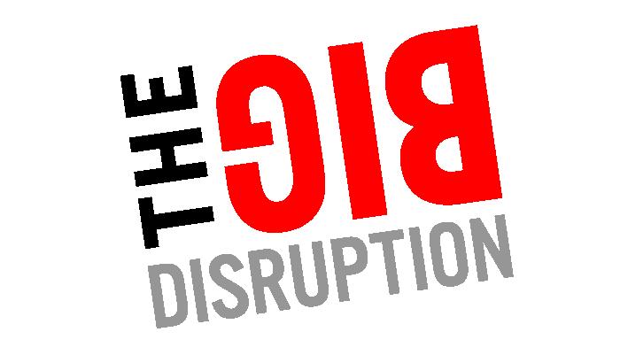 thebigdisruption
